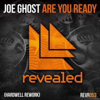 Joe Ghost - Are You Ready (Hardwell Rework)