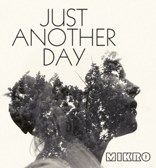 mikro - just another day