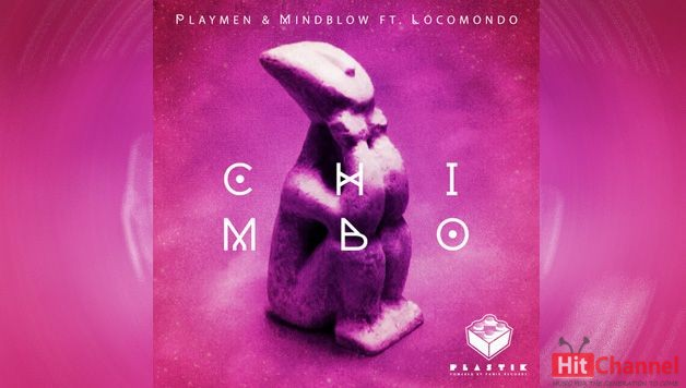 Playmen & Mindblow feat. Locomondo - Chimbo