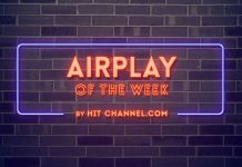 airplay of the week - hit chann