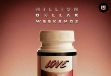 Million Dollar Weekends - Addicted to Your Love