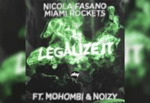 Nicola Fasano & Miami Rockets ft. Mohombi & Noizy «Legalize it»
