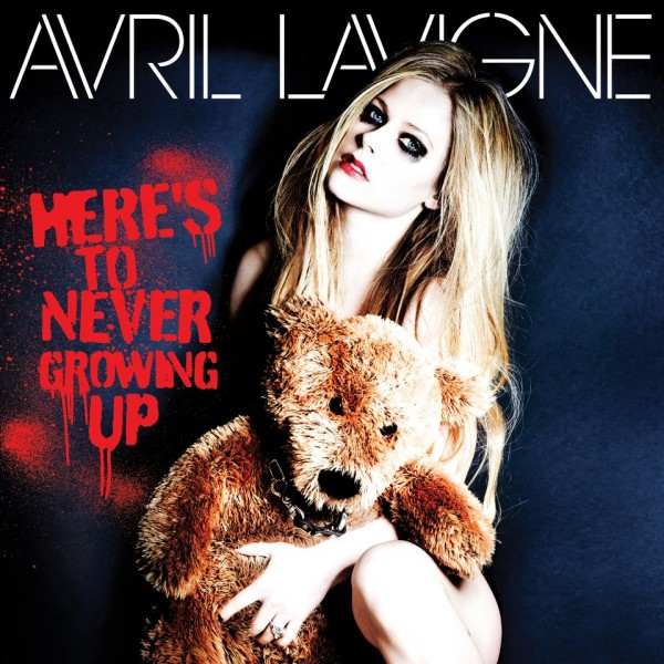 Avril Lavigne - Here's to Never Growing Up (artwork)