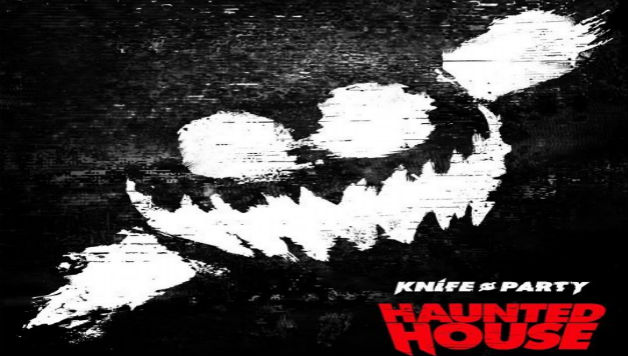 Knife Party - Haunted House