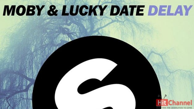 Moby & Lucky Date – Delay