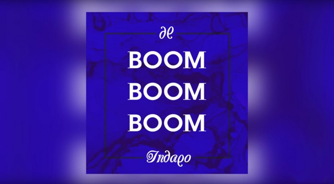 Indaqo – Boom Boom Boom, το νέο σας κόλλημα Περισσότερα: http://www.hit-channel.com/?p=95692#ixzz41l3GXmIX Follow us: @HitChannel on Twitter | HitChannelGreece on Facebook