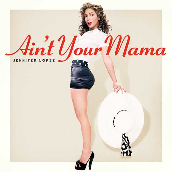 jlo-aint-your-mama-single-cover-600x600