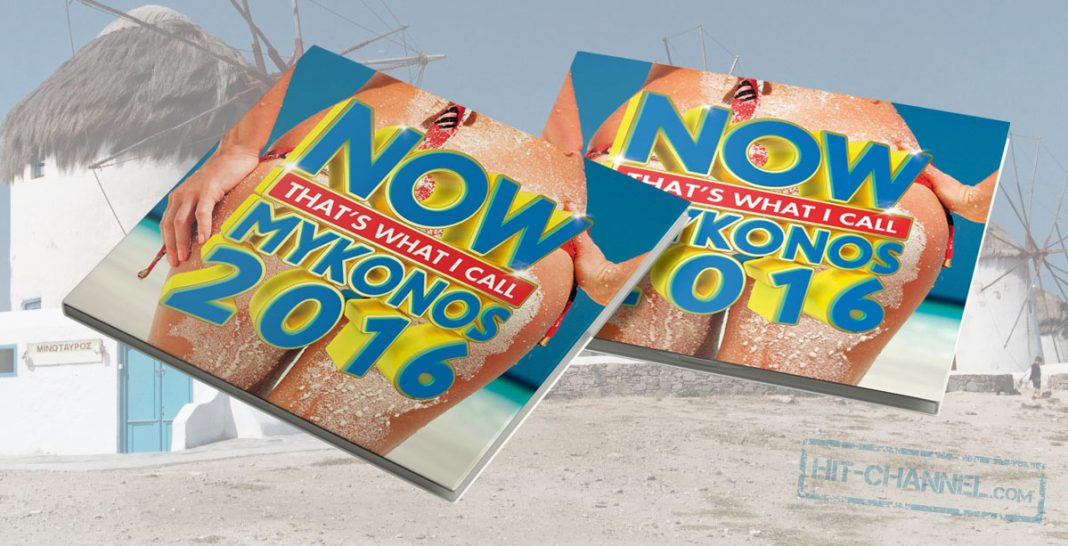 Now That's What I Call Mykonos 2016 - Hit Channel