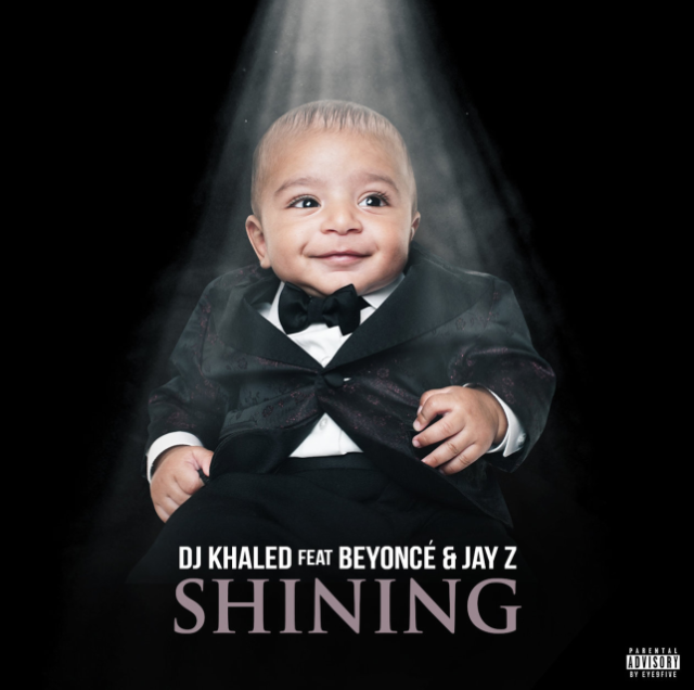 DJ KHALED FEAT. BEYONCÉ AND JAY Z – 'SHINING'