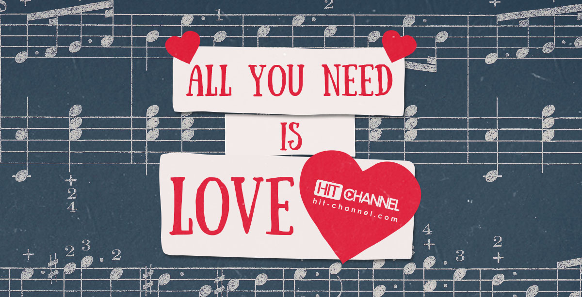 Valentines Day All you need is love Hit Channel