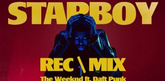 REC MIX - Starboy - The Weeknd ft Daft Punk - Hit Channel