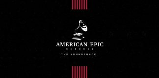 American Epic - The Soundtrack (album cover) - Hit Channel